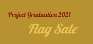 Project Grad 2021 ~ Flag Sale !